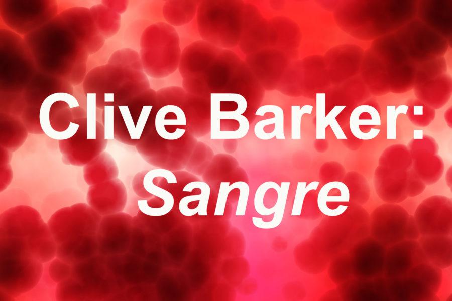Clive Barker: Sangre