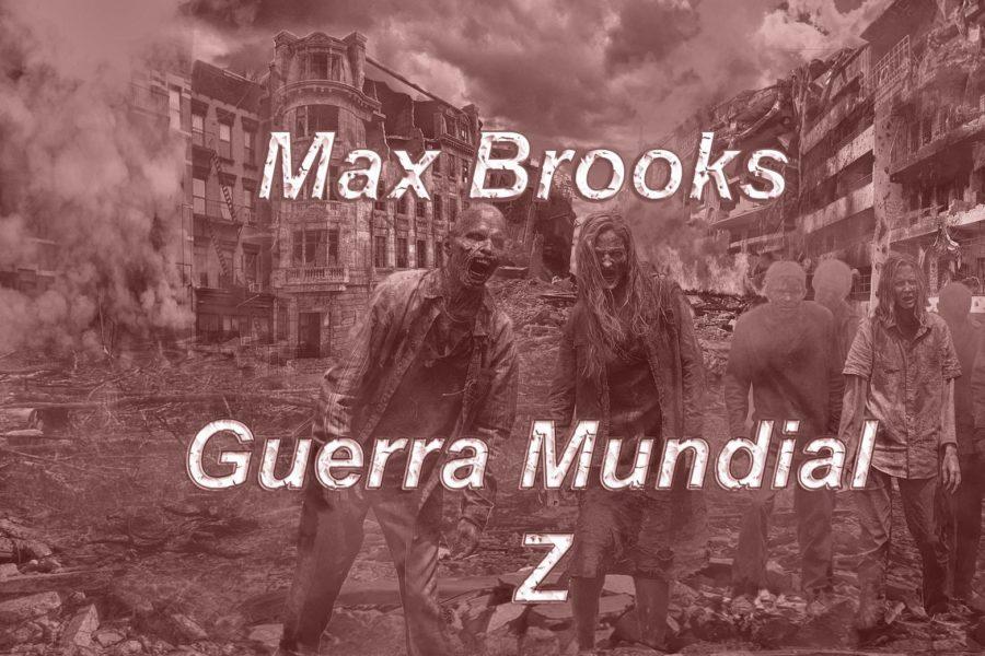 Max Brooks. Guerra Mundial Z.